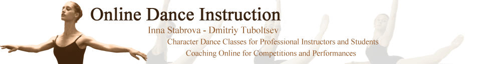 Dance Instruction : Certification in Dance Vaganova. Coaching Online for Competitions and Performances in Classical and Contemporary Styles.